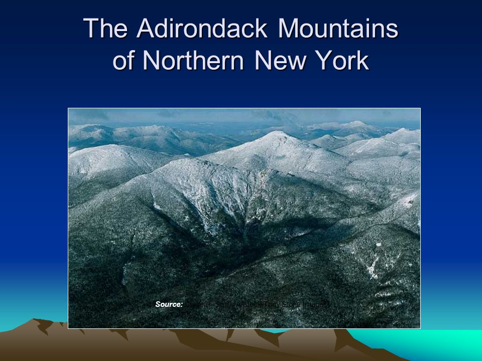 The Adirondack Mountains of Northern New York