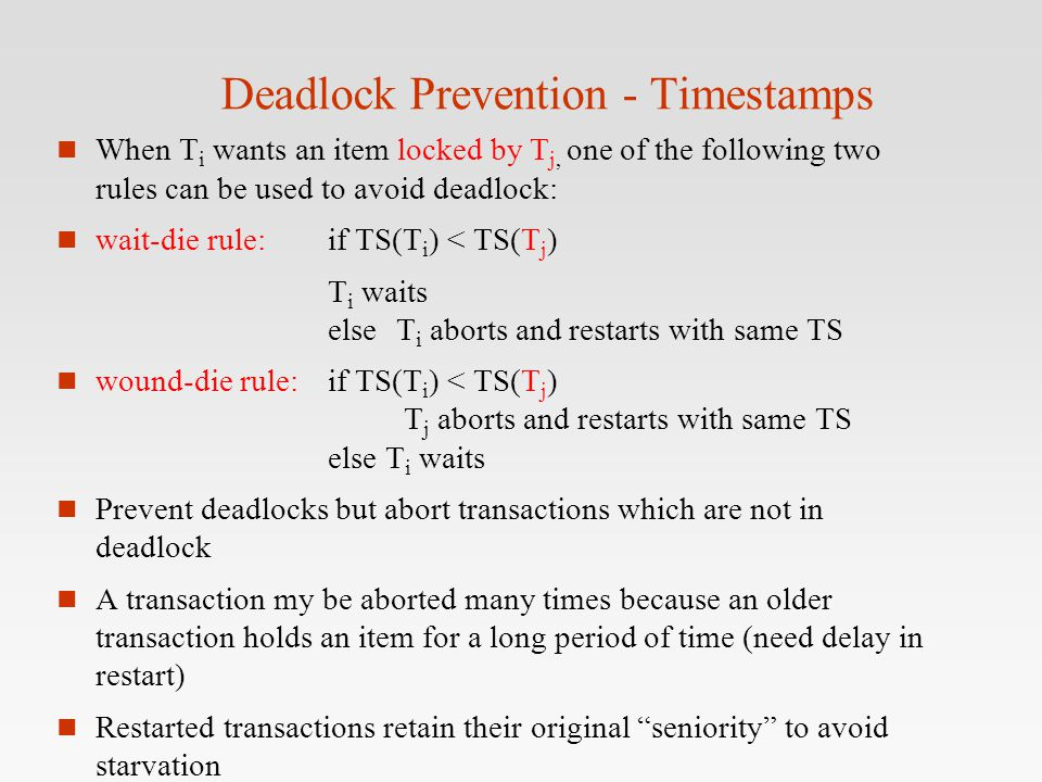 Deadlock Prevention - Timestamps