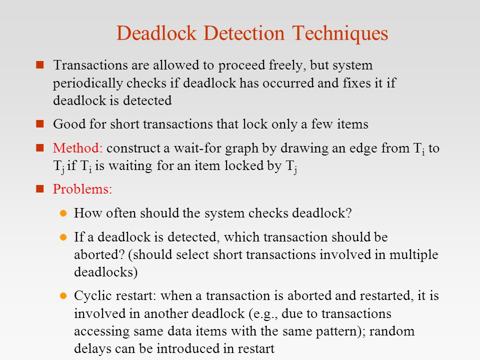 Deadlock Detection Techniques
