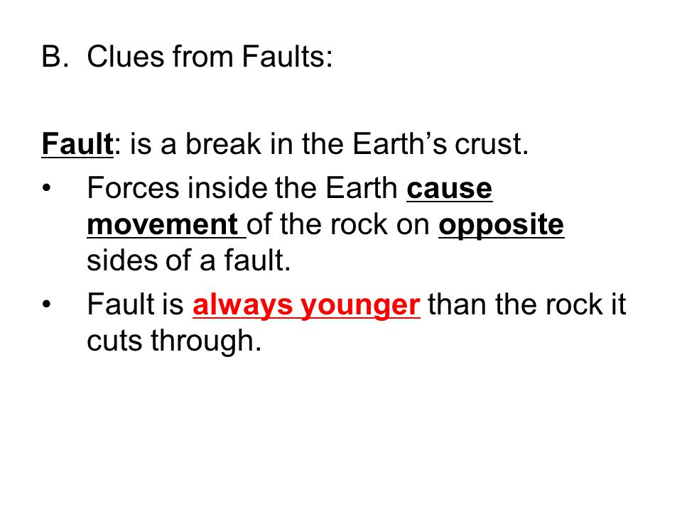 Fault: is a break in the Earth's crust.