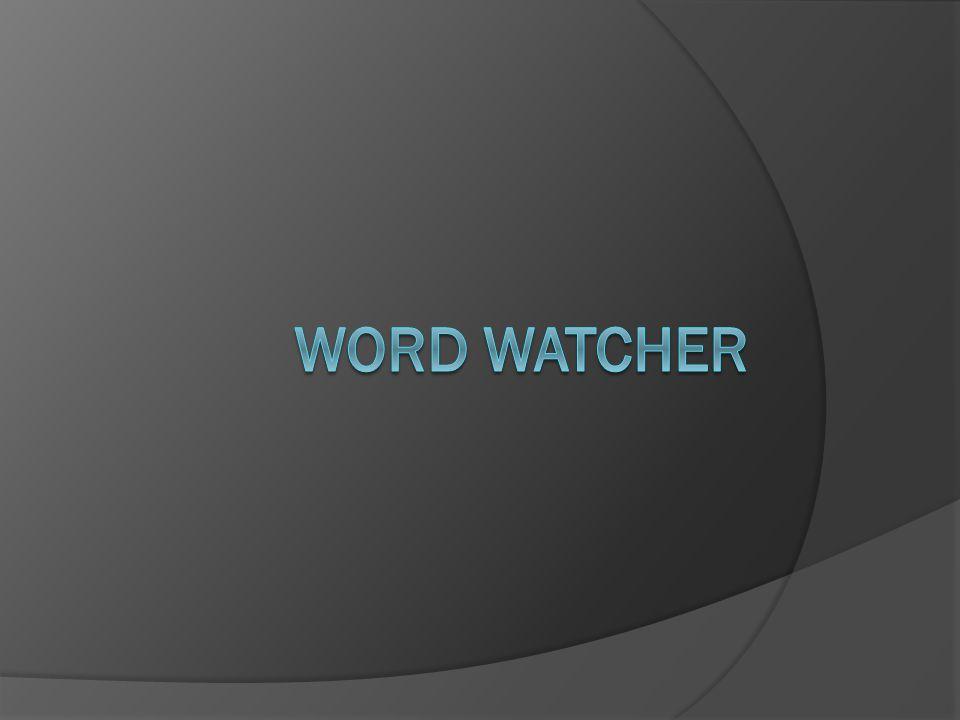 Word watcher
