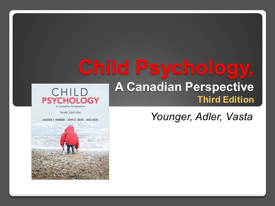 Child Psychology, A Canadian Perspective Third Edition