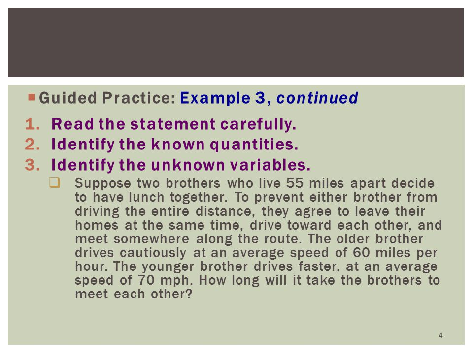 Guided Practice: Example 3, continued Read the statement carefully.