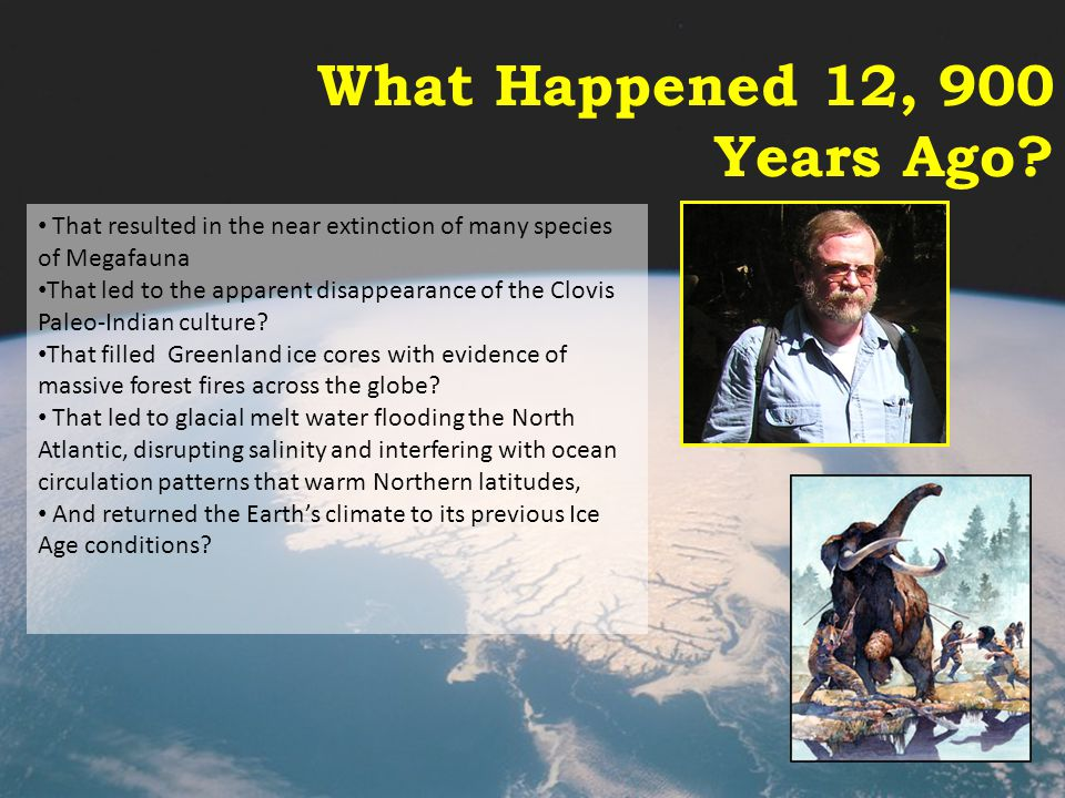 What Happened 12, 900 Years Ago
