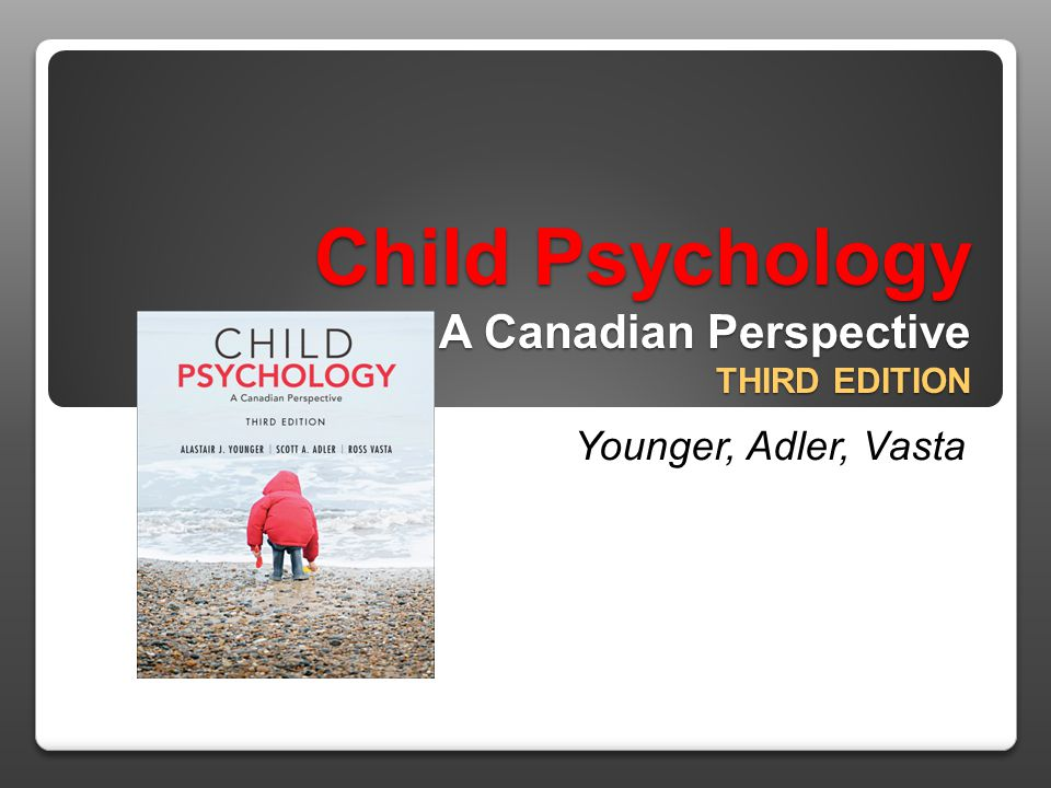 Child Psychology A Canadian Perspective Third Edition