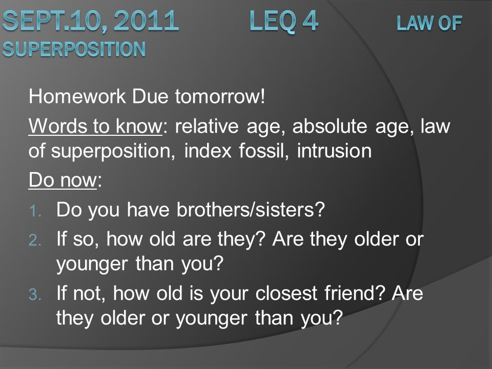 Sept.10, 2011 LEQ 4 Law of Superposition