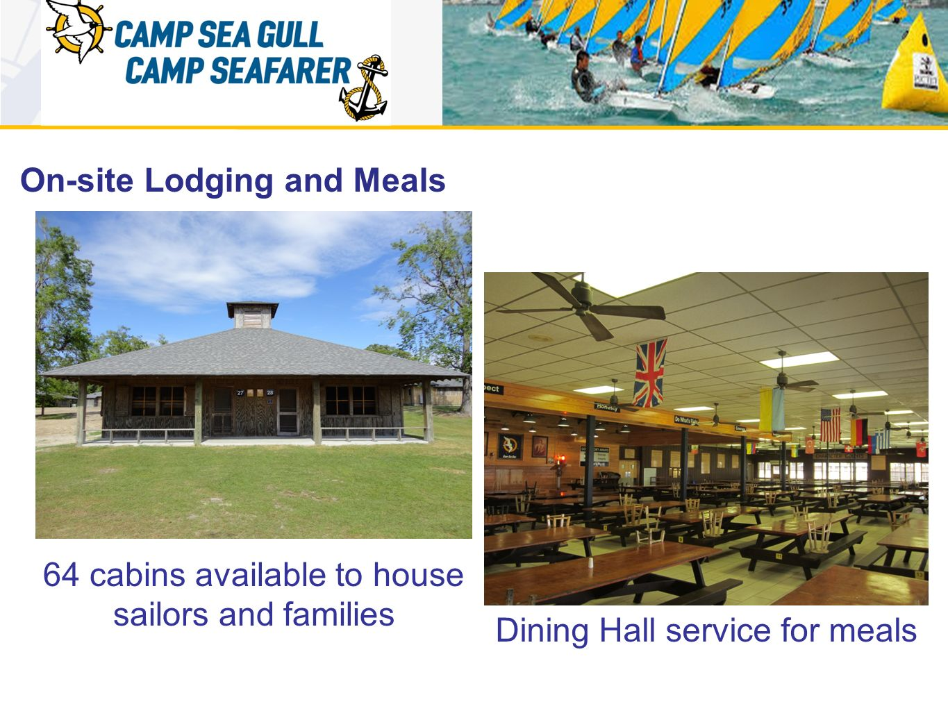 On-site Lodging and Meals