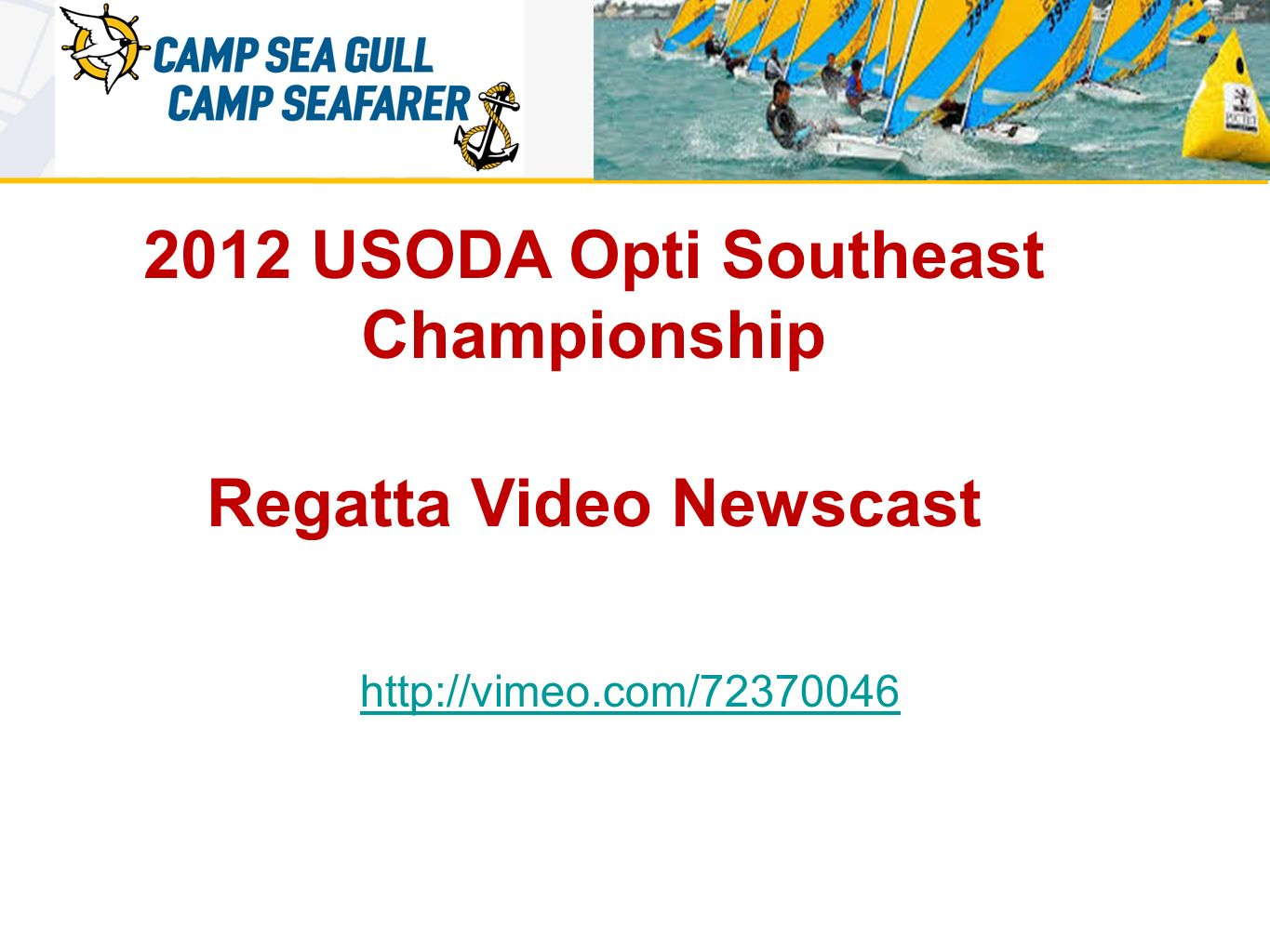 2012 USODA Opti Southeast Championship Regatta Video Newscast