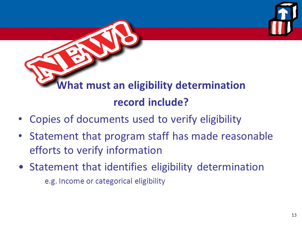 What must an eligibility determination