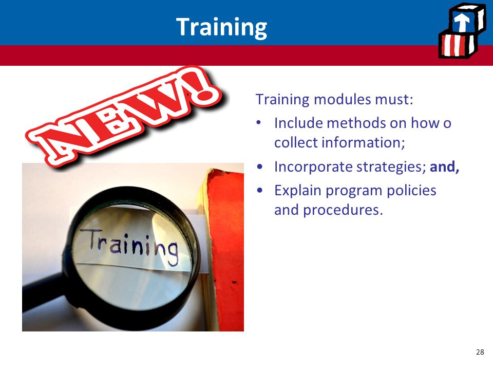 Training Training modules must: