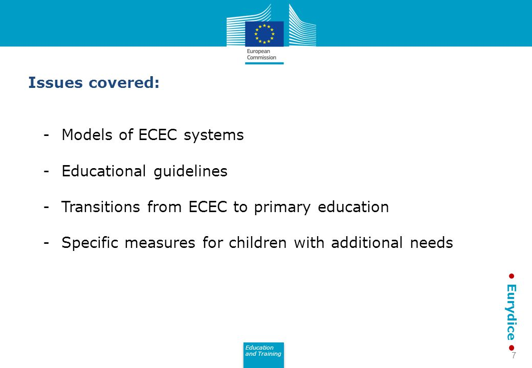 Issues covered: Models of ECEC systems. Educational guidelines. Transitions from ECEC to primary education.