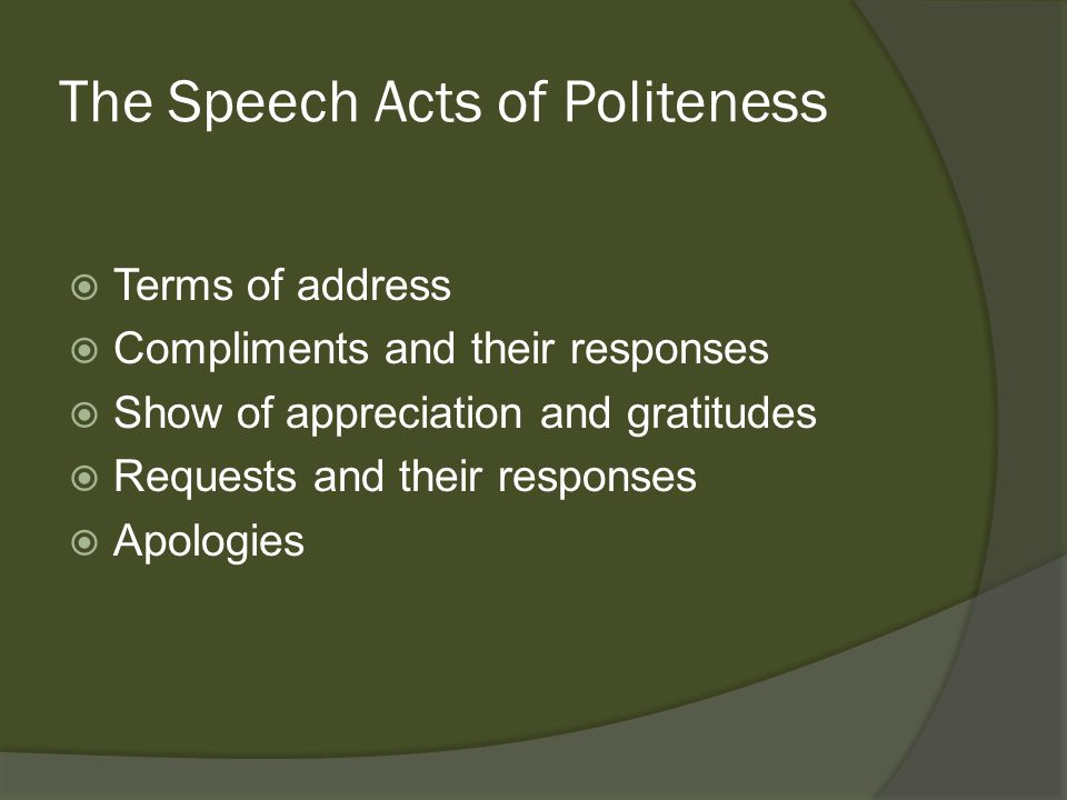 The Speech Acts of Politeness