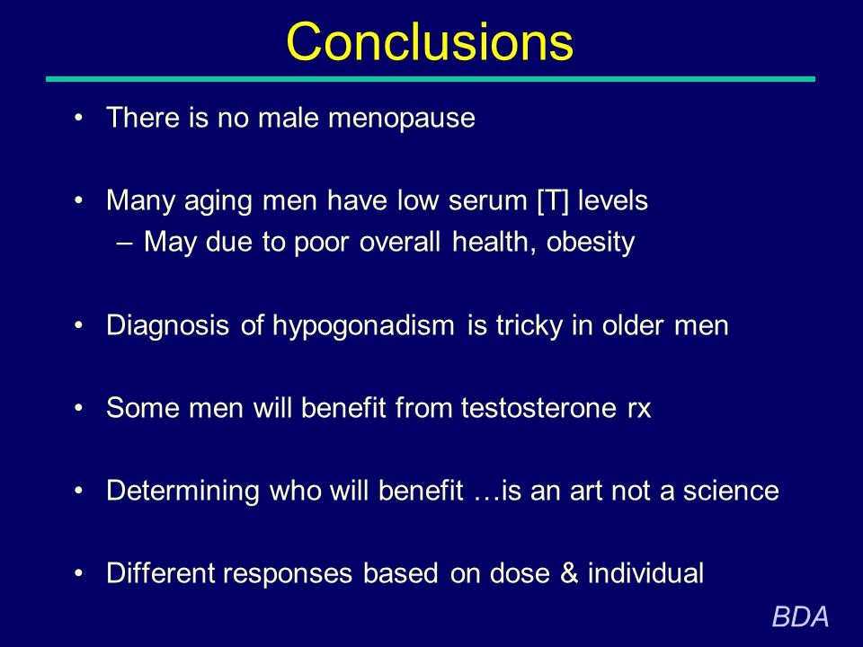 Conclusions There is no male menopause