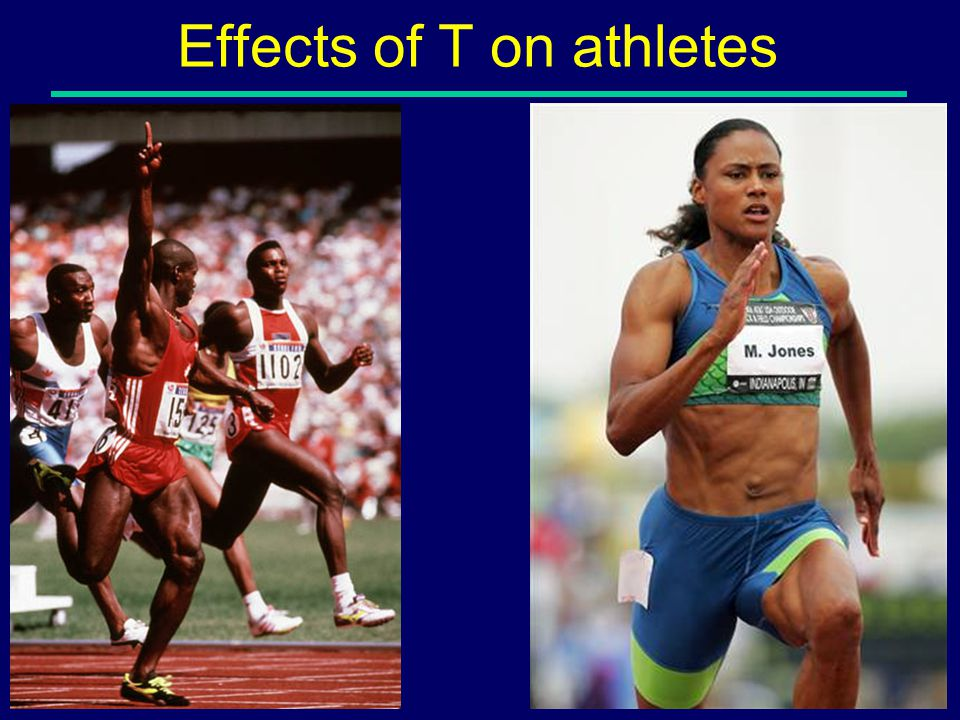 Effects of T on athletes