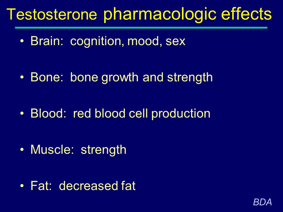 Testosterone pharmacologic effects