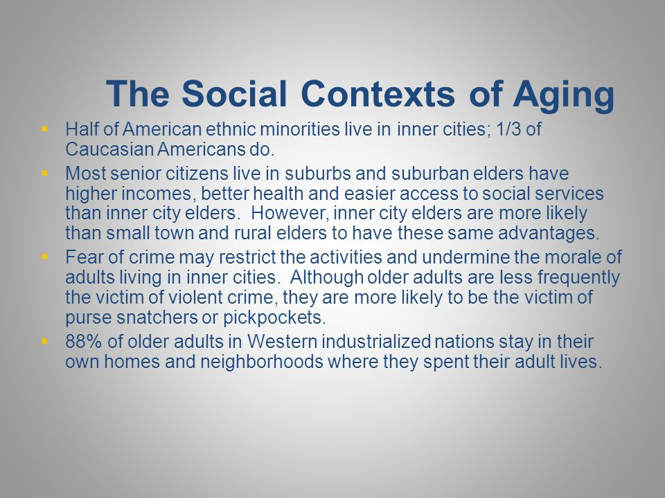 The Social Contexts of Aging