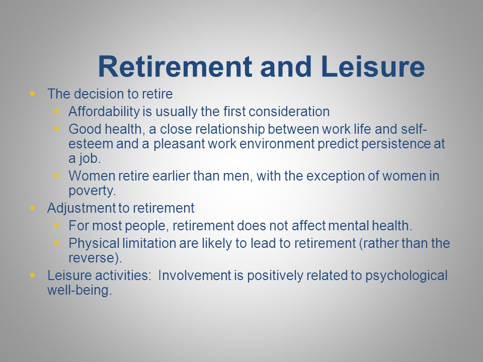 Retirement and Leisure