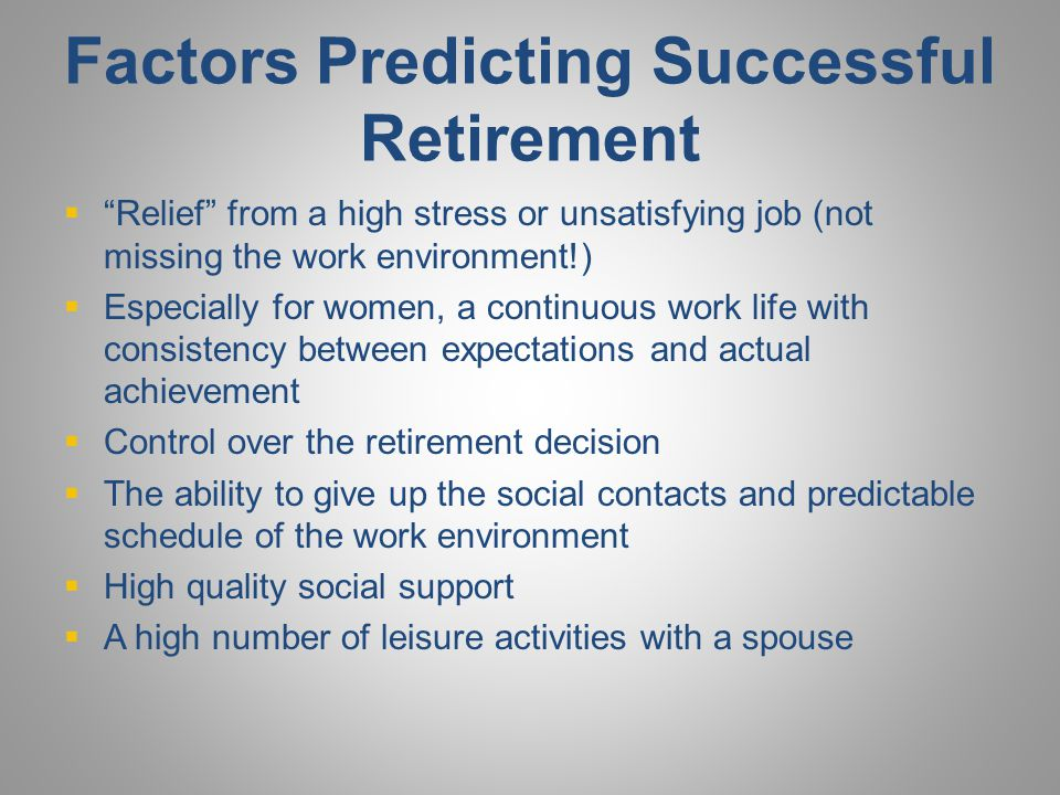 Factors Predicting Successful Retirement