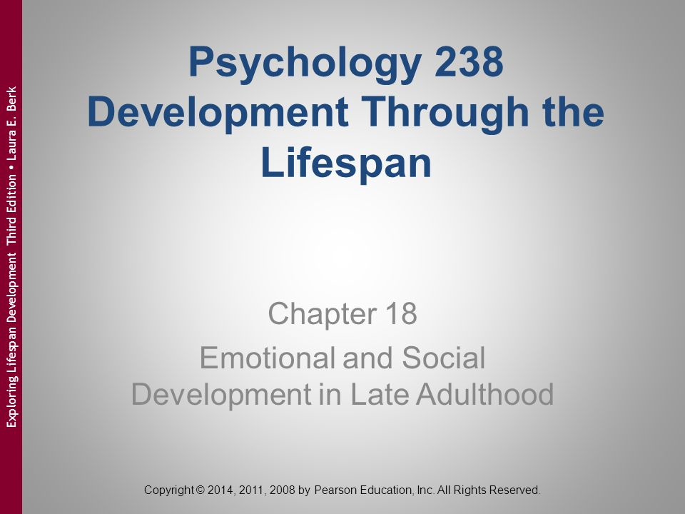 Psychology 238 Development Through the Lifespan