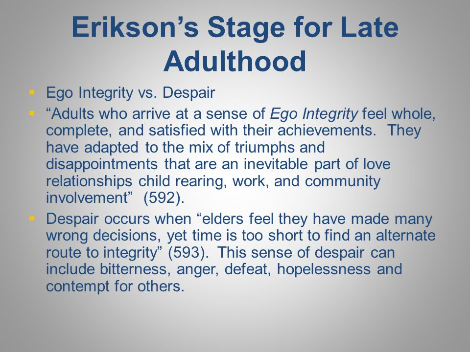 Erikson's Stage for Late Adulthood