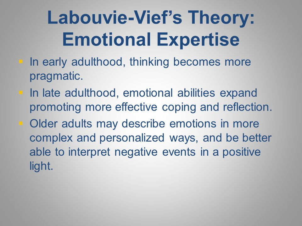 Labouvie-Vief's Theory: Emotional Expertise