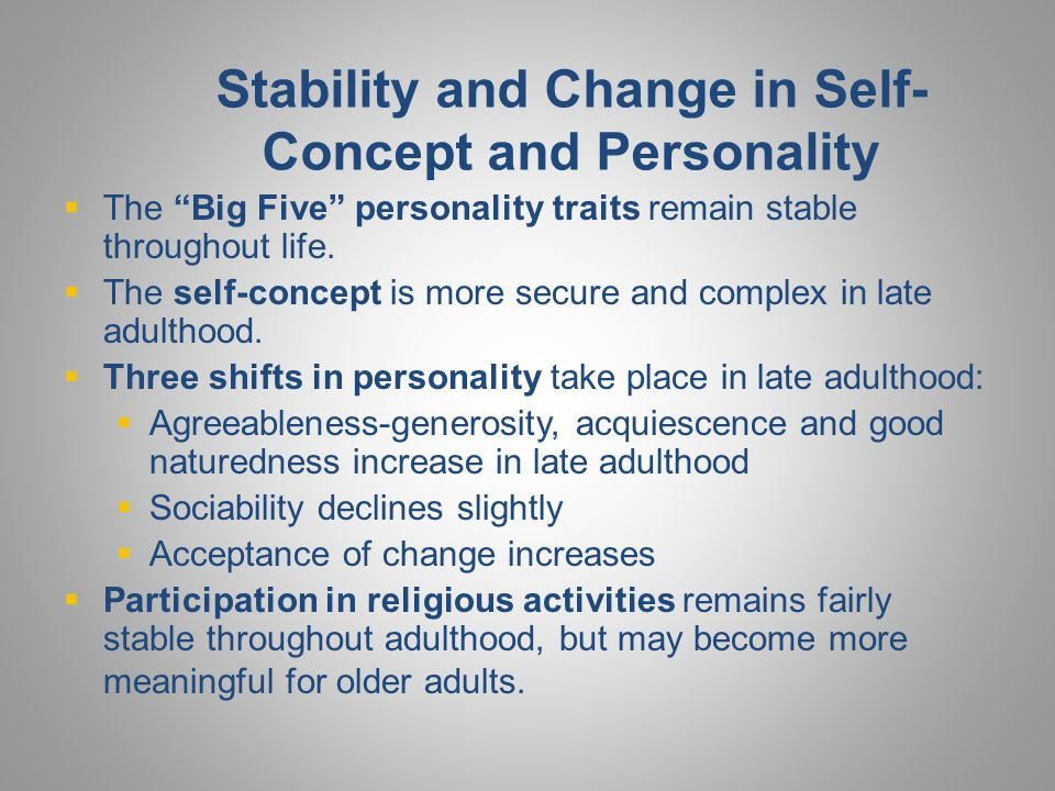 Stability and Change in Self-Concept and Personality