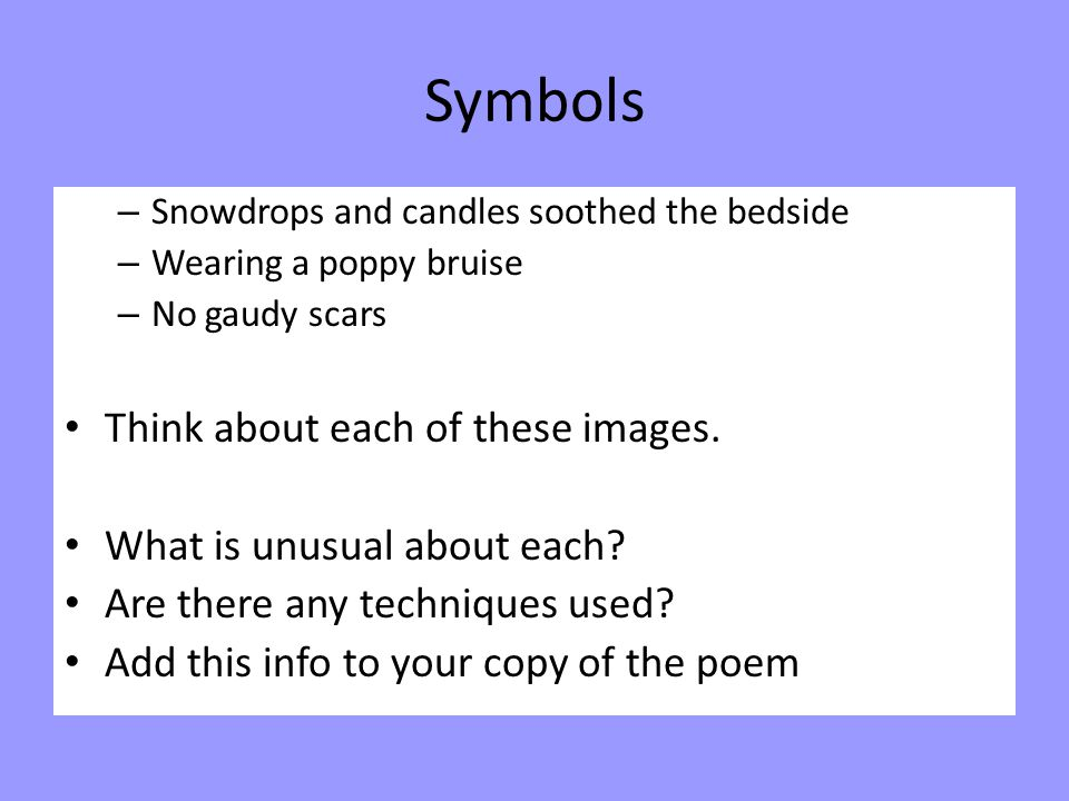 Symbols Think about each of these images. What is unusual about each
