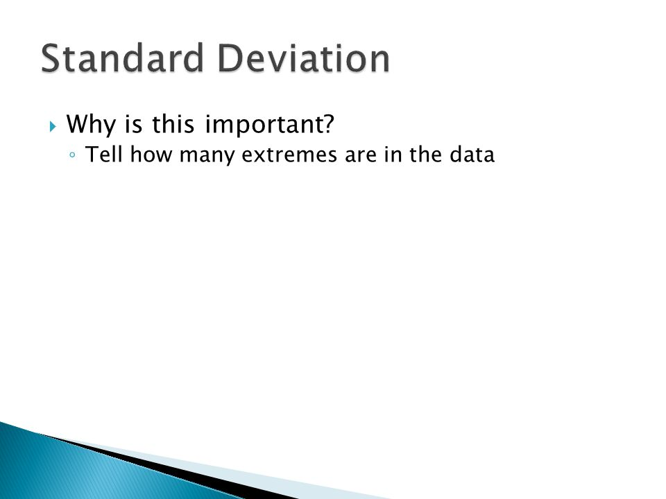 Standard Deviation Why is this important