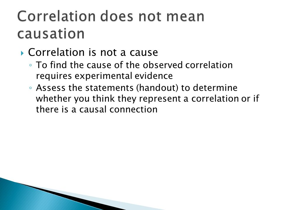 Correlation does not mean causation