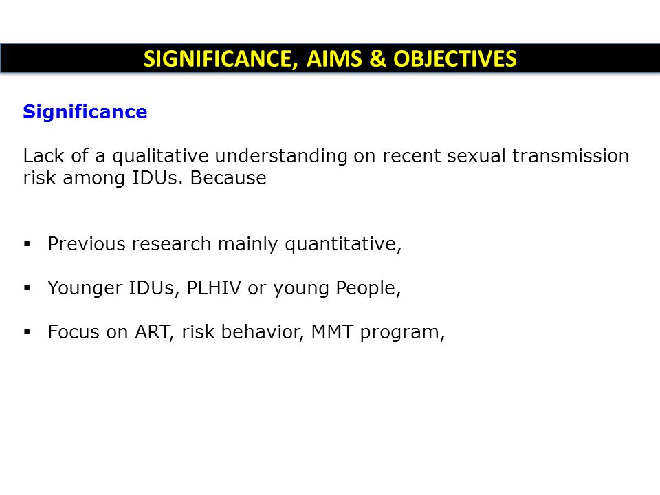 SIGNIFICANCE, AIMS & OBJECTIVES