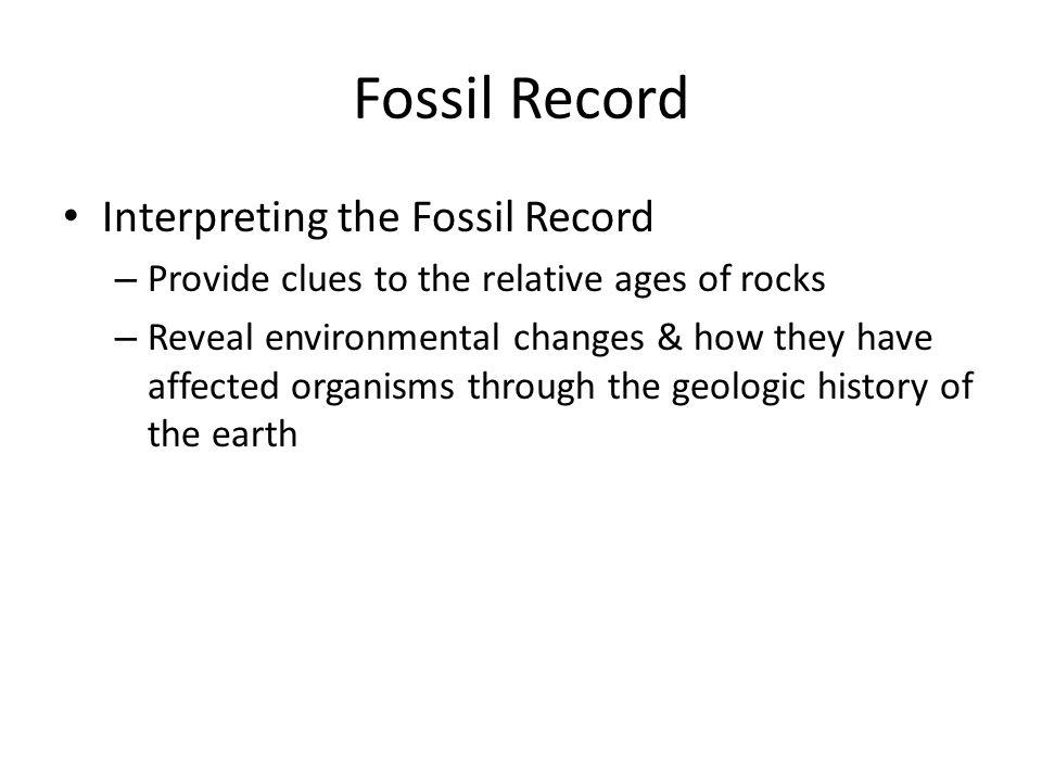 Fossil Record Interpreting the Fossil Record