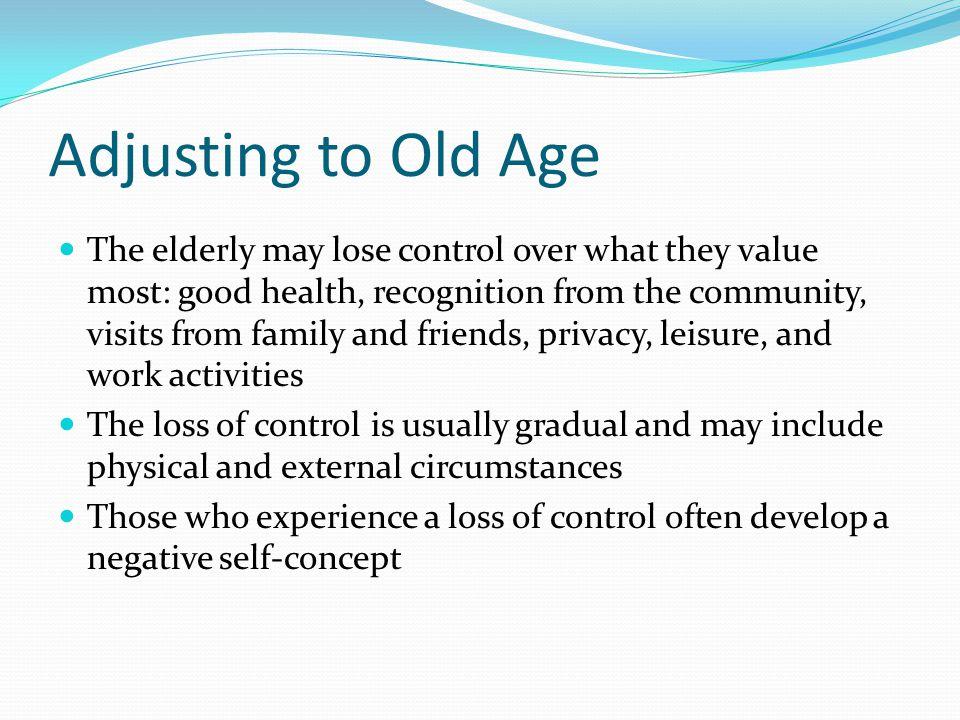 Adjusting to Old Age