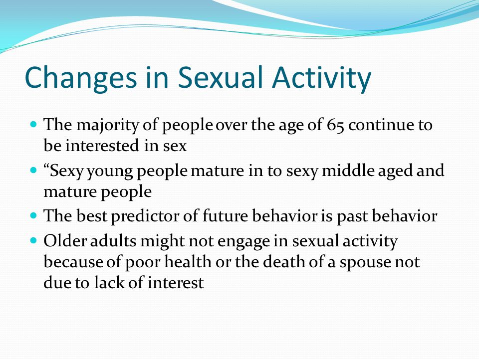 Changes in Sexual Activity