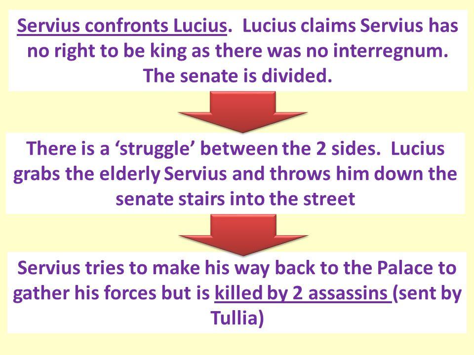 Servius confronts Lucius