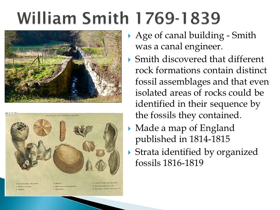 William Smith 1769-1839 Age of canal building - Smith was a canal engineer.