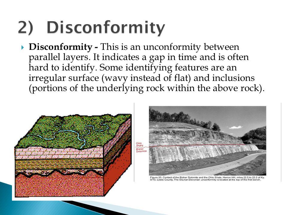 2) Disconformity