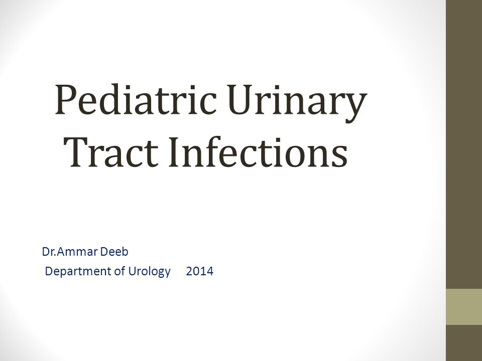 Pediatric Urinary Tract Infections