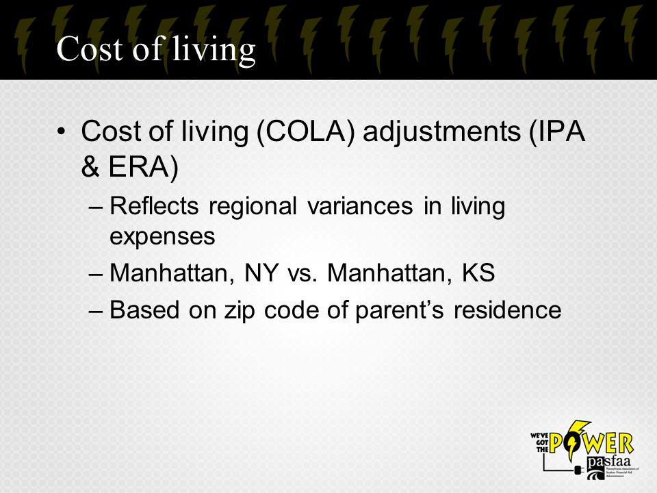 Cost of living Cost of living (COLA) adjustments (IPA & ERA)