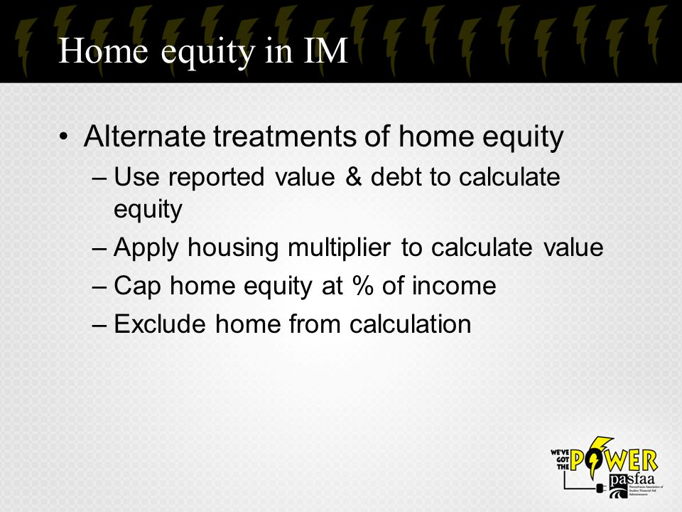 Home equity in IM Alternate treatments of home equity
