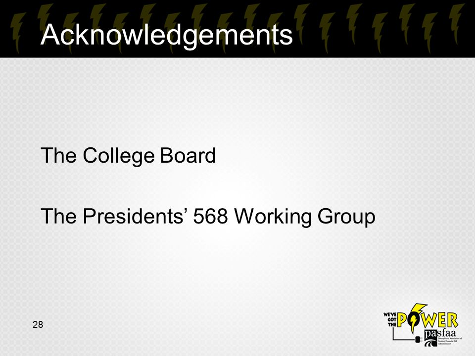 Acknowledgements The College Board The Presidents' 568 Working Group