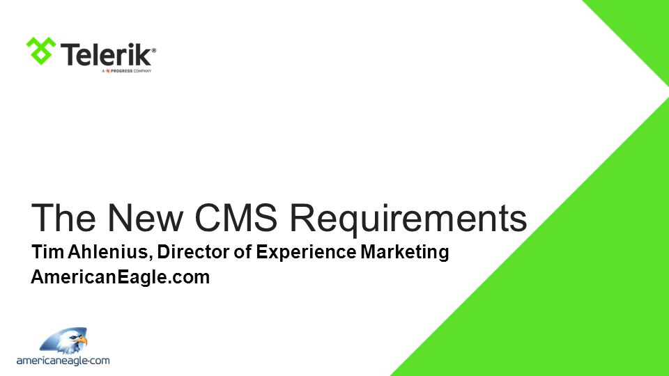 The New CMS Requirements