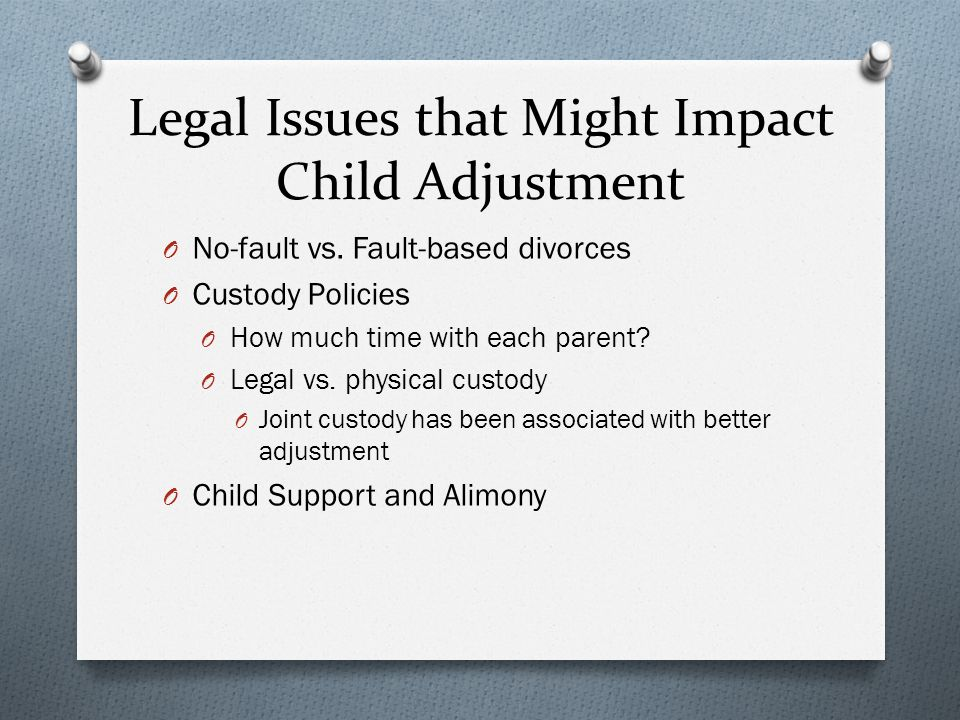 Legal Issues that Might Impact Child Adjustment