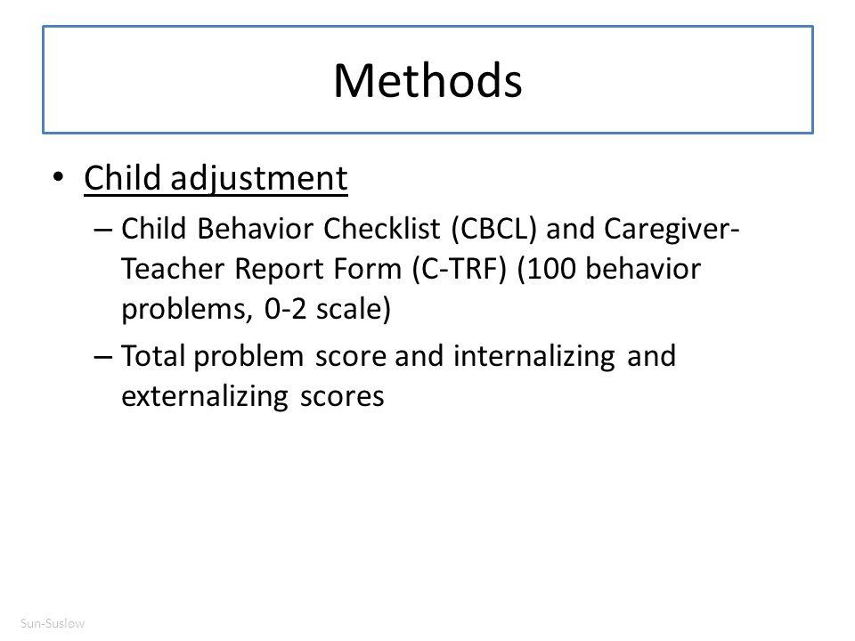 Methods Child adjustment