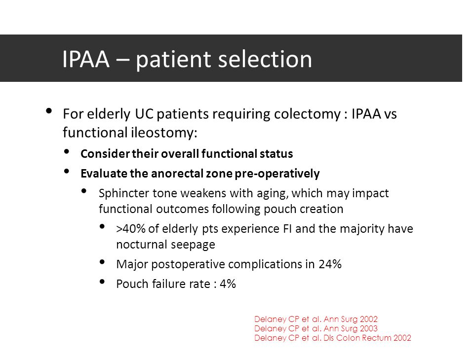 IPAA – patient selection