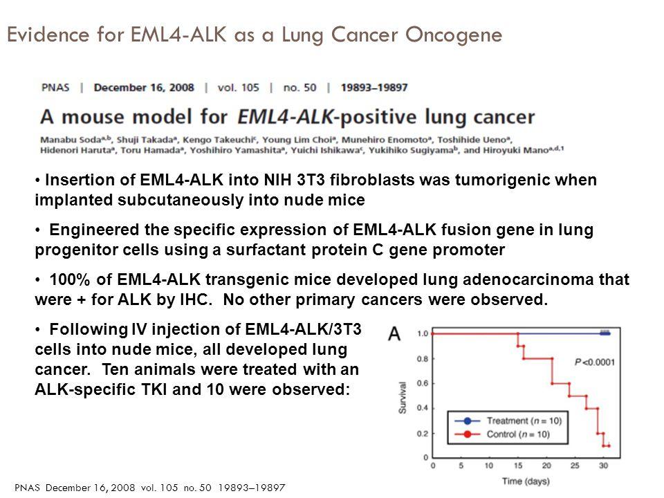 Evidence for EML4-ALK as a Lung Cancer Oncogene