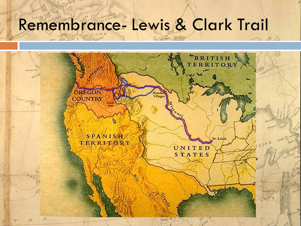 Remembrance- Lewis & Clark Trail