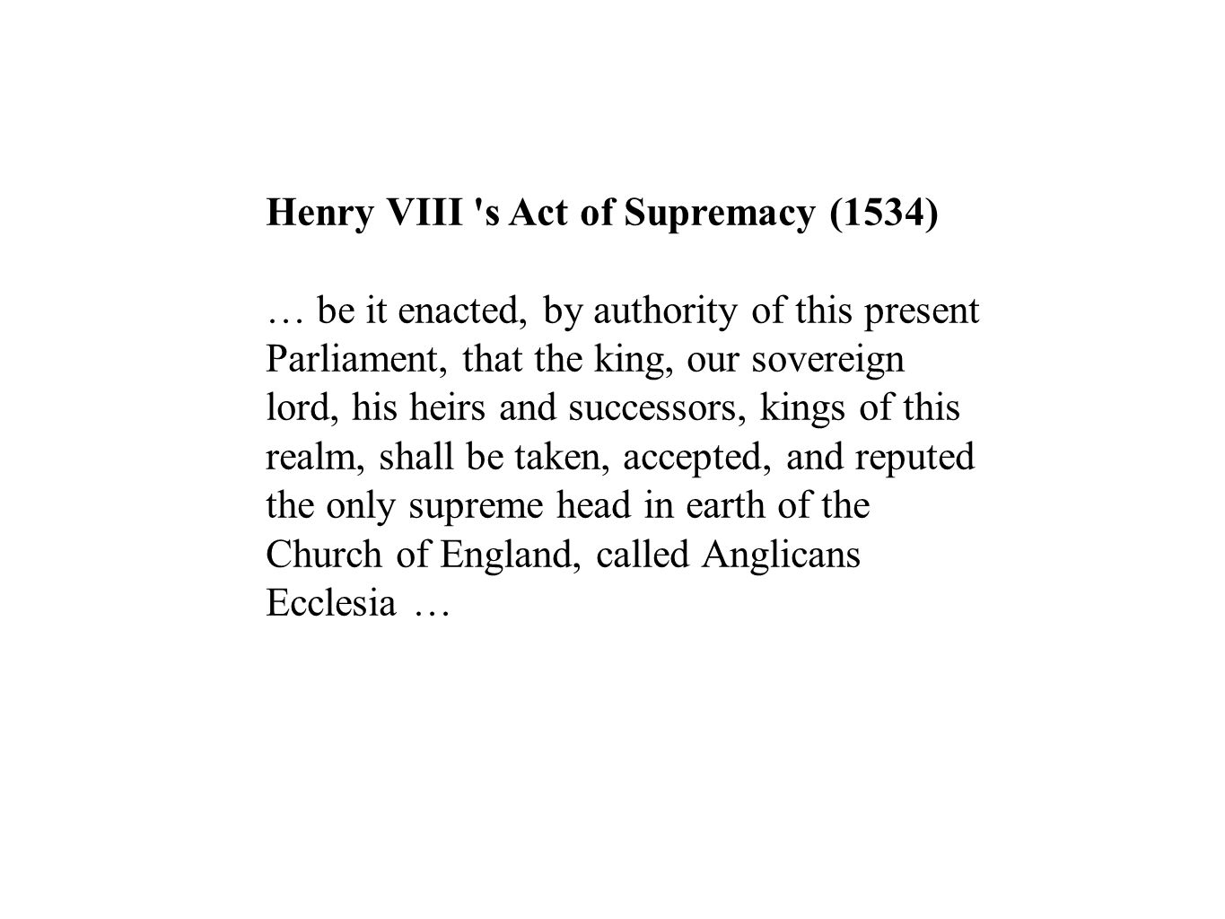 Henry VIII s Act of Supremacy (1534)