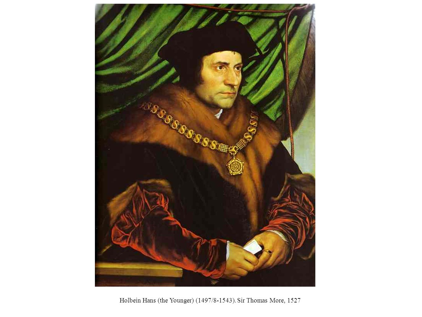 Holbein Hans (the Younger) (1497/8-1543). Sir Thomas More, 1527