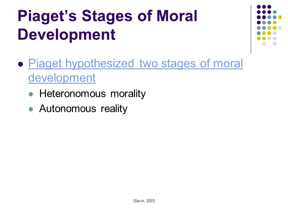 Piaget's Stages of Moral Development