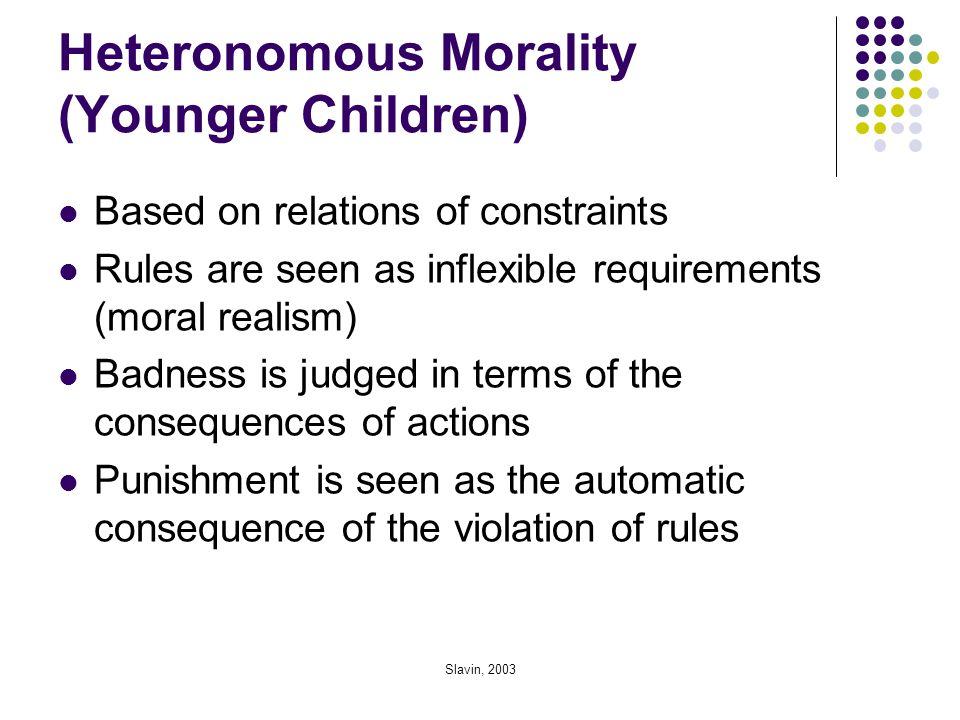 Heteronomous Morality (Younger Children)